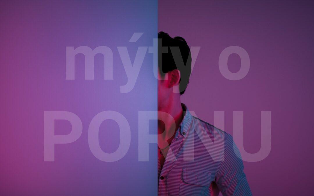 Mýty o pornu #5: Porno slouží k obohacení sexuálního života